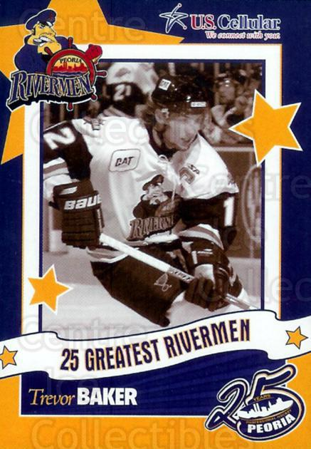 2006-07 Peoria Rivermen 25 Greatest #1 Trevor Baker<br/>6 In Stock - $3.00 each - <a href=https://centericecollectibles.foxycart.com/cart?name=2006-07%20Peoria%20Rivermen%2025%20Greatest%20%231%20Trevor%20Baker...&price=$3.00&code=129744 class=foxycart> Buy it now! </a>