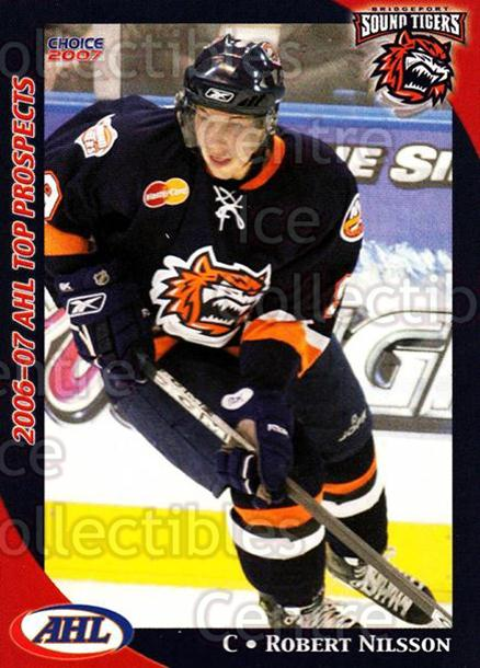 2006-07 AHL Top Prospects #6 Robert Nilsson<br/>4 In Stock - $3.00 each - <a href=https://centericecollectibles.foxycart.com/cart?name=2006-07%20AHL%20Top%20Prospects%20%236%20Robert%20Nilsson...&price=$3.00&code=129799 class=foxycart> Buy it now! </a>