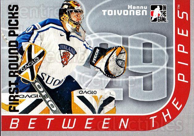 2006-07 Between The Pipes #109 Hannu Toivonen<br/>2 In Stock - $1.00 each - <a href=https://centericecollectibles.foxycart.com/cart?name=2006-07%20Between%20The%20Pipes%20%23109%20Hannu%20Toivonen...&price=$1.00&code=130175 class=foxycart> Buy it now! </a>