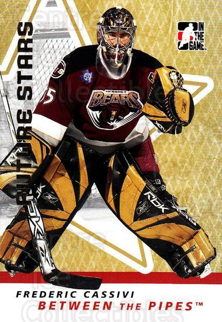 2006-07 Between The Pipes #14 Frederic Cassivi<br/>2 In Stock - $1.00 each - <a href=https://centericecollectibles.foxycart.com/cart?name=2006-07%20Between%20The%20Pipes%20%2314%20Frederic%20Cassiv...&price=$1.00&code=130204 class=foxycart> Buy it now! </a>