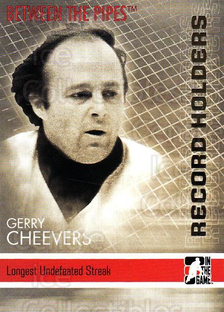 2006-07 Between The Pipes #150 Gerry Cheevers<br/>6 In Stock - $1.00 each - <a href=https://centericecollectibles.foxycart.com/cart?name=2006-07%20Between%20The%20Pipes%20%23150%20Gerry%20Cheevers...&price=$1.00&code=130215 class=foxycart> Buy it now! </a>