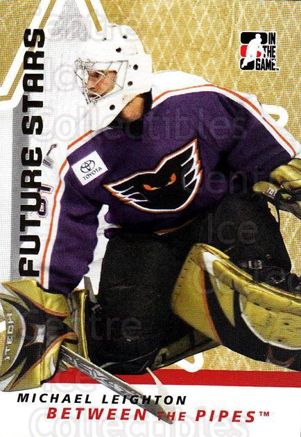 2006-07 Between The Pipes #38 Michael Leighton<br/>5 In Stock - $1.00 each - <a href=https://centericecollectibles.foxycart.com/cart?name=2006-07%20Between%20The%20Pipes%20%2338%20Michael%20Leighto...&price=$1.00&code=130240 class=foxycart> Buy it now! </a>