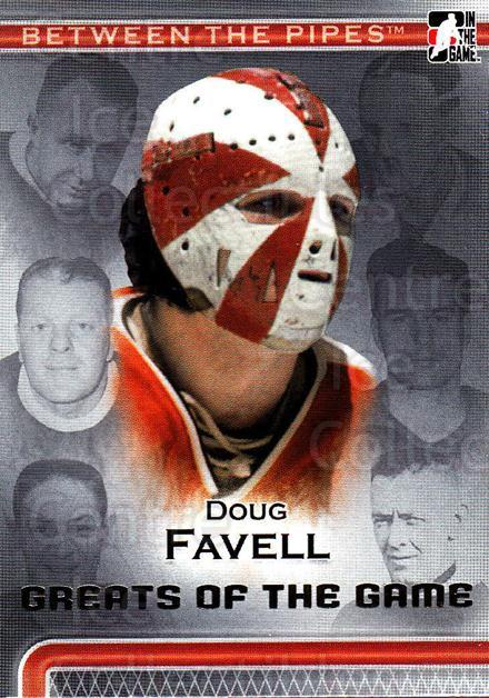 2006-07 Between The Pipes #85 Doug Favell<br/>4 In Stock - $1.00 each - <a href=https://centericecollectibles.foxycart.com/cart?name=2006-07%20Between%20The%20Pipes%20%2385%20Doug%20Favell...&price=$1.00&code=130290 class=foxycart> Buy it now! </a>