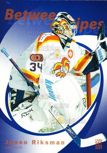 2006-07 Finnish Cardset Between the Pipes #10 Juuso Riksman<br/>7 In Stock - $3.00 each - <a href=https://centericecollectibles.foxycart.com/cart?name=2006-07%20Finnish%20Cardset%20Between%20the%20Pipes%20%2310%20Juuso%20Riksman...&quantity_max=7&price=$3.00&code=130306 class=foxycart> Buy it now! </a>