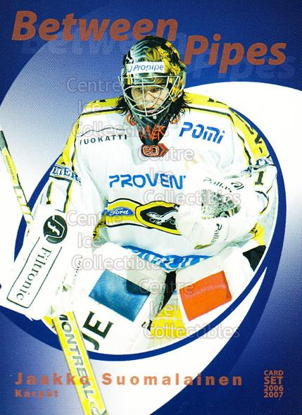2006-07 Finnish Cardset Between the Pipes #14 Jaakko Suomalainen<br/>6 In Stock - $3.00 each - <a href=https://centericecollectibles.foxycart.com/cart?name=2006-07%20Finnish%20Cardset%20Between%20the%20Pipes%20%2314%20Jaakko%20Suomalai...&quantity_max=6&price=$3.00&code=130310 class=foxycart> Buy it now! </a>