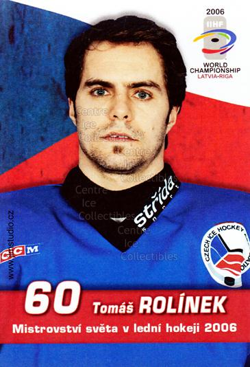 2006-07 Czech World Championship Portraits Postcards #18 Tomas Rolinek<br/>1 In Stock - $3.00 each - <a href=https://centericecollectibles.foxycart.com/cart?name=2006-07%20Czech%20World%20Championship%20Portraits%20Postcards%20%2318%20Tomas%20Rolinek...&quantity_max=1&price=$3.00&code=130667 class=foxycart> Buy it now! </a>
