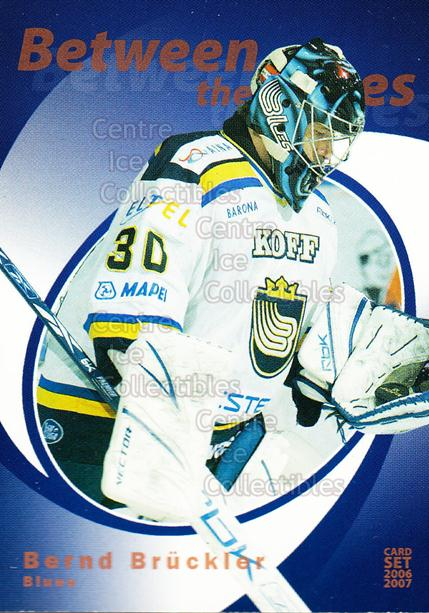 2006-07 Finnish Cardset Between the Pipes #2 Bernd Bruckler<br/>7 In Stock - $3.00 each - <a href=https://centericecollectibles.foxycart.com/cart?name=2006-07%20Finnish%20Cardset%20Between%20the%20Pipes%20%232%20Bernd%20Bruckler...&quantity_max=7&price=$3.00&code=130855 class=foxycart> Buy it now! </a>
