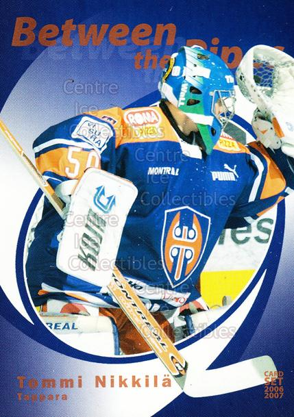 2006-07 Finnish Cardset Between the Pipes #21 Tommi Nikkila<br/>6 In Stock - $3.00 each - <a href=https://centericecollectibles.foxycart.com/cart?name=2006-07%20Finnish%20Cardset%20Between%20the%20Pipes%20%2321%20Tommi%20Nikkila...&quantity_max=6&price=$3.00&code=130857 class=foxycart> Buy it now! </a>