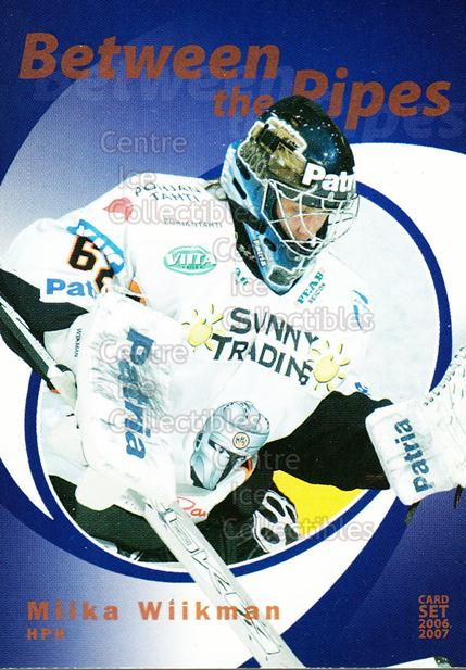 2006-07 Finnish Cardset Between the Pipes #6 Miika Wiikman<br/>1 In Stock - $3.00 each - <a href=https://centericecollectibles.foxycart.com/cart?name=2006-07%20Finnish%20Cardset%20Between%20the%20Pipes%20%236%20Miika%20Wiikman...&quantity_max=1&price=$3.00&code=130864 class=foxycart> Buy it now! </a>