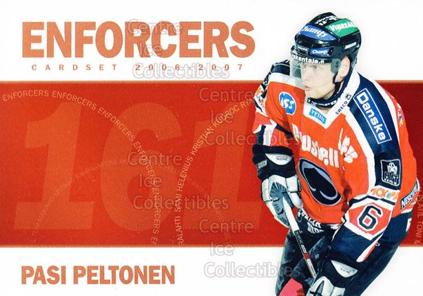 2006-07 Finnish Cardset Enforcers #10 Pasi Peltonen<br/>8 In Stock - $3.00 each - <a href=https://centericecollectibles.foxycart.com/cart?name=2006-07%20Finnish%20Cardset%20Enforcers%20%2310%20Pasi%20Peltonen...&quantity_max=8&price=$3.00&code=130868 class=foxycart> Buy it now! </a>