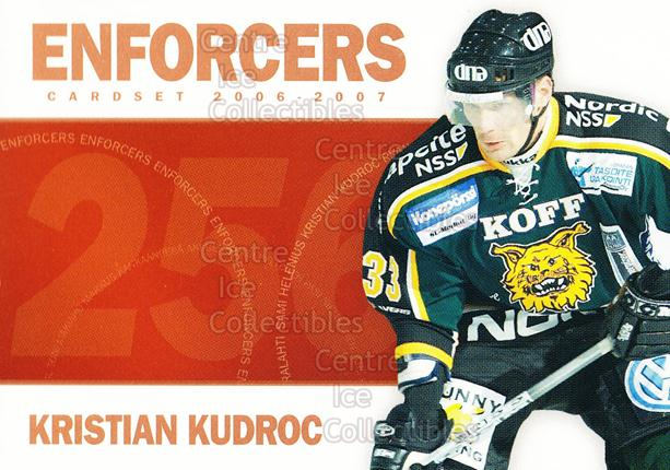 2006-07 Finnish Cardset Enforcers #2 Kristian Kudroc<br/>2 In Stock - $3.00 each - <a href=https://centericecollectibles.foxycart.com/cart?name=2006-07%20Finnish%20Cardset%20Enforcers%20%232%20Kristian%20Kudroc...&quantity_max=2&price=$3.00&code=130871 class=foxycart> Buy it now! </a>