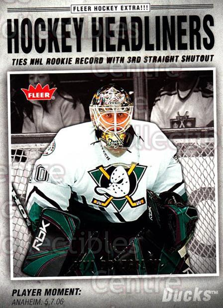 2006-07 Fleer Hockey Headliners #24 Ilya Bryzgalov<br/>6 In Stock - $2.00 each - <a href=https://centericecollectibles.foxycart.com/cart?name=2006-07%20Fleer%20Hockey%20Headliners%20%2324%20Ilya%20Bryzgalov...&quantity_max=6&price=$2.00&code=131218 class=foxycart> Buy it now! </a>
