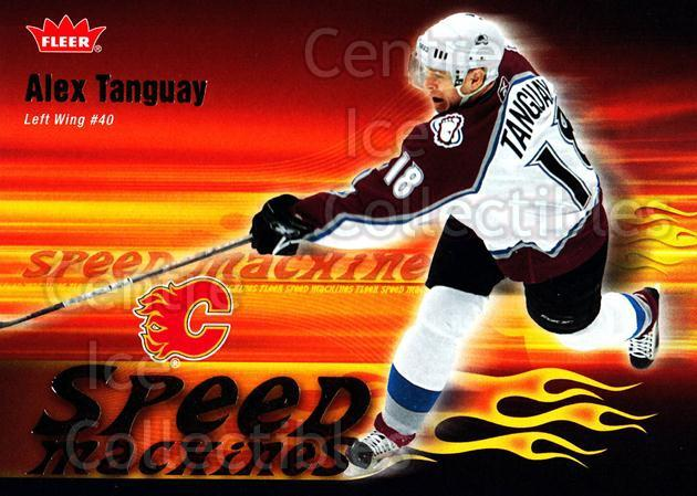 2006-07 Fleer Speed Machines #7 Alex Tanguay<br/>3 In Stock - $2.00 each - <a href=https://centericecollectibles.foxycart.com/cart?name=2006-07%20Fleer%20Speed%20Machines%20%237%20Alex%20Tanguay...&quantity_max=3&price=$2.00&code=131255 class=foxycart> Buy it now! </a>