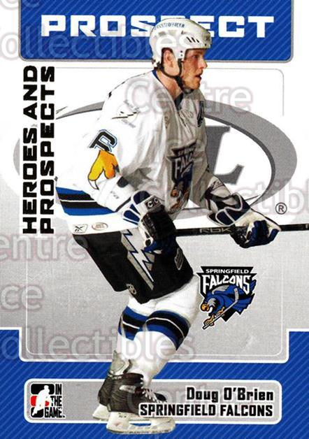 2006-07 ITG Heroes and Prospects #53 Doug O'Brien<br/>14 In Stock - $1.00 each - <a href=https://centericecollectibles.foxycart.com/cart?name=2006-07%20ITG%20Heroes%20and%20Prospects%20%2353%20Doug%20O'Brien...&price=$1.00&code=131936 class=foxycart> Buy it now! </a>