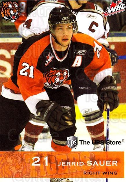 2006-07 Medicine Hat Tigers #17 Jerrid Sauer<br/>2 In Stock - $3.00 each - <a href=https://centericecollectibles.foxycart.com/cart?name=2006-07%20Medicine%20Hat%20Tigers%20%2317%20Jerrid%20Sauer...&quantity_max=2&price=$3.00&code=132119 class=foxycart> Buy it now! </a>