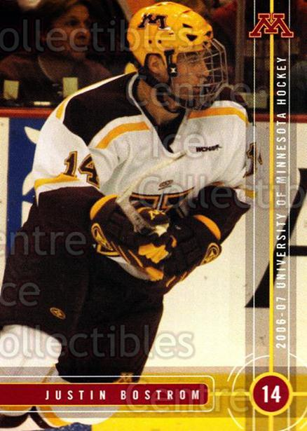 2006-07 Minnesota Golden Gophers #3 Justin Bostrom<br/>5 In Stock - $3.00 each - <a href=https://centericecollectibles.foxycart.com/cart?name=2006-07%20Minnesota%20Golden%20Gophers%20%233%20Justin%20Bostrom...&quantity_max=5&price=$3.00&code=132147 class=foxycart> Buy it now! </a>