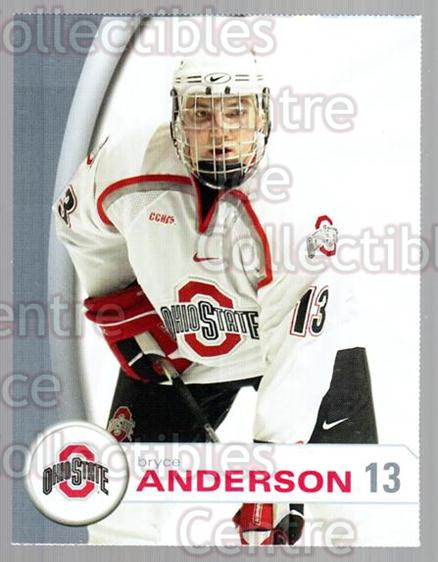 2006-07 Ohio State Buckeyes #1 Bryce Anderson<br/>11 In Stock - $3.00 each - <a href=https://centericecollectibles.foxycart.com/cart?name=2006-07%20Ohio%20State%20Buckeyes%20%231%20Bryce%20Anderson...&quantity_max=11&price=$3.00&code=132323 class=foxycart> Buy it now! </a>