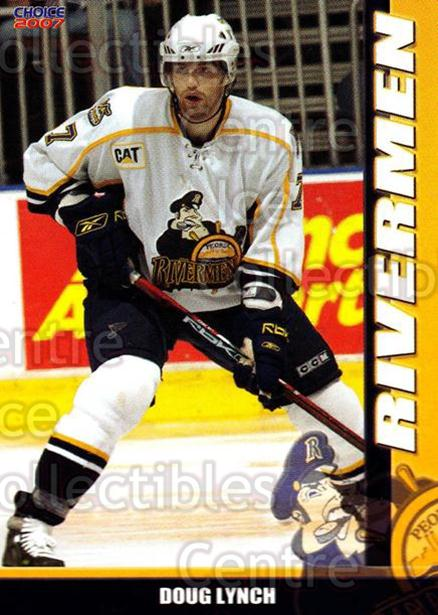 2006-07 Peoria Rivermen #9 Doug Lynch<br/>5 In Stock - $2.00 each - <a href=https://centericecollectibles.foxycart.com/cart?name=2006-07%20Peoria%20Rivermen%20%239%20Doug%20Lynch...&price=$2.00&code=132666 class=foxycart> Buy it now! </a>