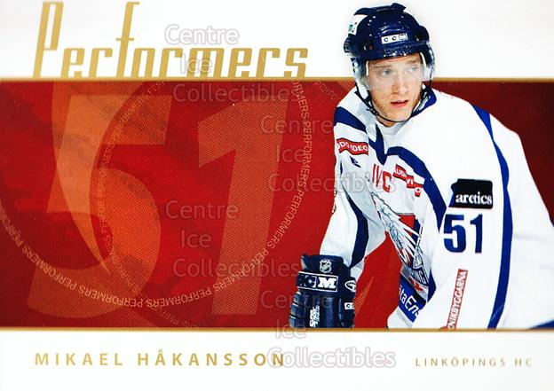 2006-07 Swedish Elitset Performers #9 Mikael Hakansson<br/>4 In Stock - $3.00 each - <a href=https://centericecollectibles.foxycart.com/cart?name=2006-07%20Swedish%20Elitset%20Performers%20%239%20Mikael%20Hakansso...&price=$3.00&code=133049 class=foxycart> Buy it now! </a>