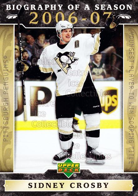 2006-07 Upper Deck Biography of a Season #15 Sidney Crosby<br/>7 In Stock - $3.00 each - <a href=https://centericecollectibles.foxycart.com/cart?name=2006-07%20Upper%20Deck%20Biography%20of%20a%20Season%20%2315%20Sidney%20Crosby...&price=$3.00&code=133240 class=foxycart> Buy it now! </a>
