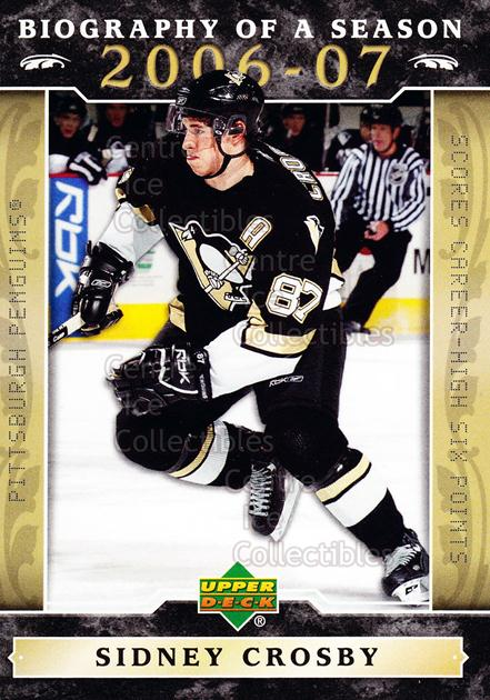 2006-07 Upper Deck Biography of a Season #9 Sidney Crosby<br/>5 In Stock - $3.00 each - <a href=https://centericecollectibles.foxycart.com/cart?name=2006-07%20Upper%20Deck%20Biography%20of%20a%20Season%20%239%20Sidney%20Crosby...&price=$3.00&code=133247 class=foxycart> Buy it now! </a>
