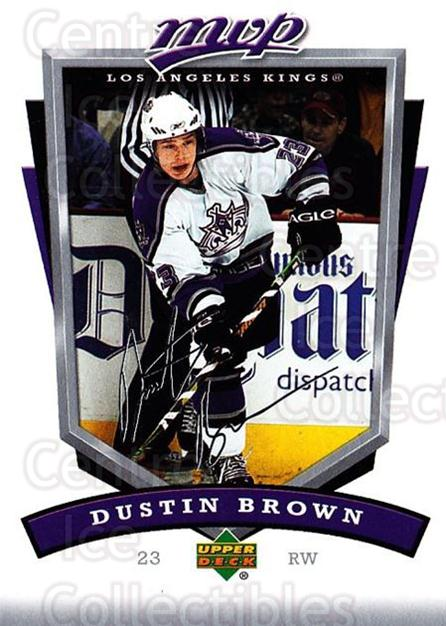 2006-07 Upper Deck MVP #140 Dustin Brown<br/>5 In Stock - $1.00 each - <a href=https://centericecollectibles.foxycart.com/cart?name=2006-07%20Upper%20Deck%20MVP%20%23140%20Dustin%20Brown...&quantity_max=5&price=$1.00&code=133561 class=foxycart> Buy it now! </a>