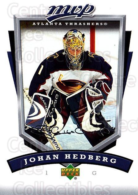 2006-07 Upper Deck MVP #19 Johan Hedberg<br/>5 In Stock - $1.00 each - <a href=https://centericecollectibles.foxycart.com/cart?name=2006-07%20Upper%20Deck%20MVP%20%2319%20Johan%20Hedberg...&quantity_max=5&price=$1.00&code=133605 class=foxycart> Buy it now! </a>