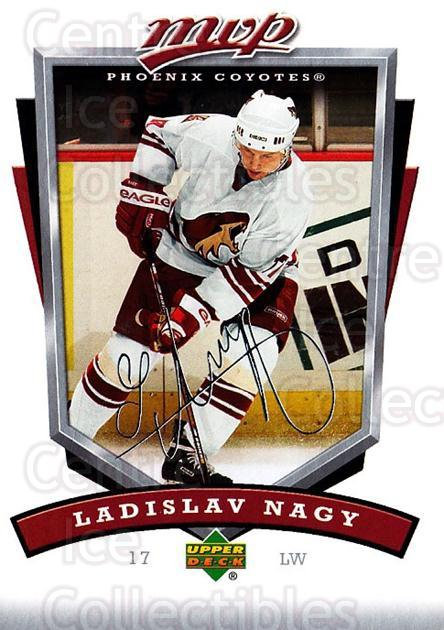 2006-07 Upper Deck MVP #224 Ladislav Nagy<br/>4 In Stock - $1.00 each - <a href=https://centericecollectibles.foxycart.com/cart?name=2006-07%20Upper%20Deck%20MVP%20%23224%20Ladislav%20Nagy...&quantity_max=4&price=$1.00&code=133644 class=foxycart> Buy it now! </a>