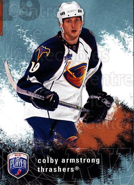2007-08 Be A Player #10 Colby Armstrong<br/>4 In Stock - $1.00 each - <a href=https://centericecollectibles.foxycart.com/cart?name=2007-08%20Be%20A%20Player%20%2310%20Colby%20Armstrong...&quantity_max=4&price=$1.00&code=134139 class=foxycart> Buy it now! </a>
