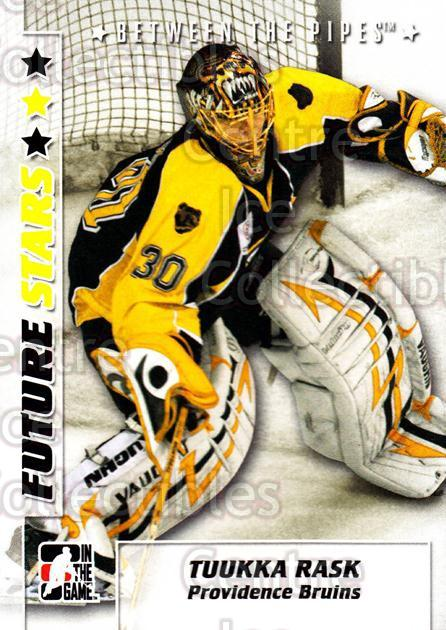 2007-08 Between The Pipes #58 Tuukka Rask<br/>28 In Stock - $1.00 each - <a href=https://centericecollectibles.foxycart.com/cart?name=2007-08%20Between%20The%20Pipes%20%2358%20Tuukka%20Rask...&price=$1.00&code=134338 class=foxycart> Buy it now! </a>