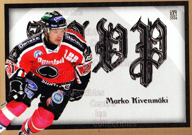 2007-08 Finnish Cardset MVP #14 Marko Kivenmaki<br/>11 In Stock - $3.00 each - <a href=https://centericecollectibles.foxycart.com/cart?name=2007-08%20Finnish%20Cardset%20MVP%20%2314%20Marko%20Kivenmaki...&price=$3.00&code=134571 class=foxycart> Buy it now! </a>