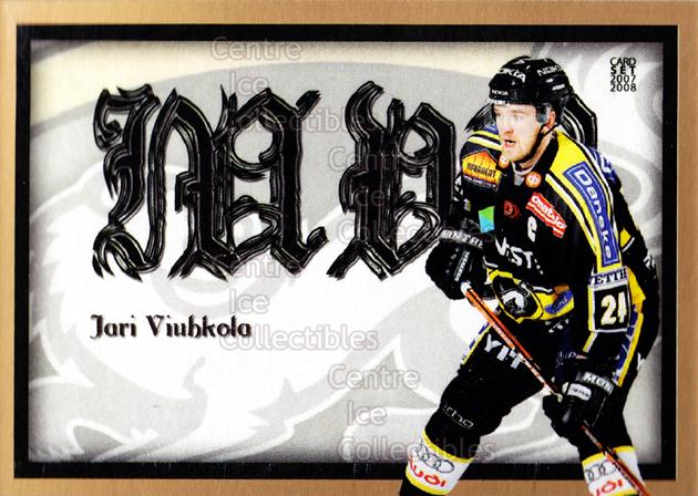 2007-08 Finnish Cardset MVP #8 Jari Viuhkola<br/>9 In Stock - $3.00 each - <a href=https://centericecollectibles.foxycart.com/cart?name=2007-08%20Finnish%20Cardset%20MVP%20%238%20Jari%20Viuhkola...&quantity_max=9&price=$3.00&code=134577 class=foxycart> Buy it now! </a>