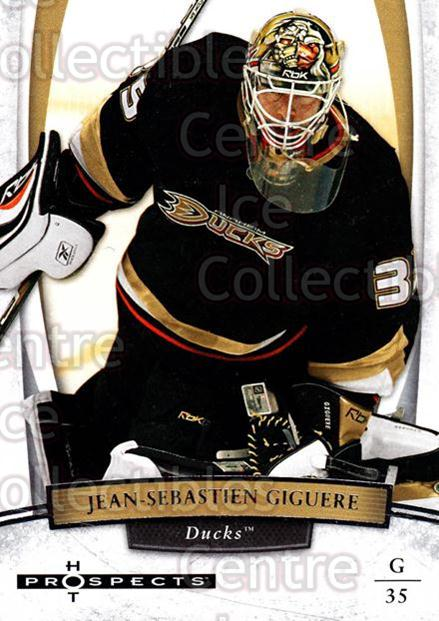 2007-08 Hot Prospects #39 Jean-Sebastien Giguere<br/>8 In Stock - $1.00 each - <a href=https://centericecollectibles.foxycart.com/cart?name=2007-08%20Hot%20Prospects%20%2339%20Jean-Sebastien%20...&quantity_max=8&price=$1.00&code=134976 class=foxycart> Buy it now! </a>