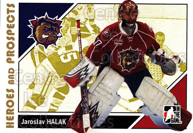 2007-08 ITG Heroes and Prospects #153 Jaroslav Halak<br/>17 In Stock - $1.00 each - <a href=https://centericecollectibles.foxycart.com/cart?name=2007-08%20ITG%20Heroes%20and%20Prospects%20%23153%20Jaroslav%20Halak...&price=$1.00&code=135054 class=foxycart> Buy it now! </a>