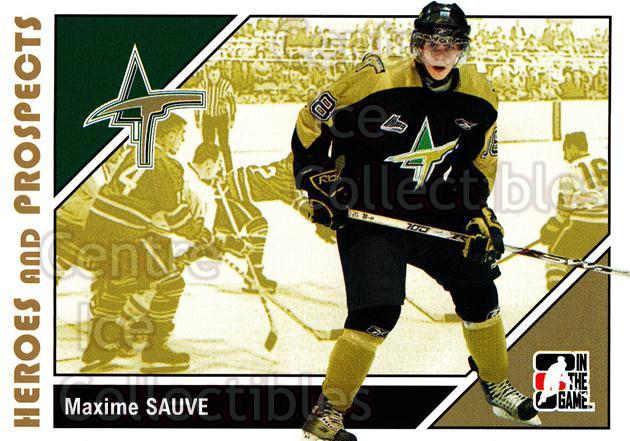 2007-08 ITG Heroes and Prospects #164 Maxime Sauve<br/>19 In Stock - $1.00 each - <a href=https://centericecollectibles.foxycart.com/cart?name=2007-08%20ITG%20Heroes%20and%20Prospects%20%23164%20Maxime%20Sauve...&price=$1.00&code=135065 class=foxycart> Buy it now! </a>