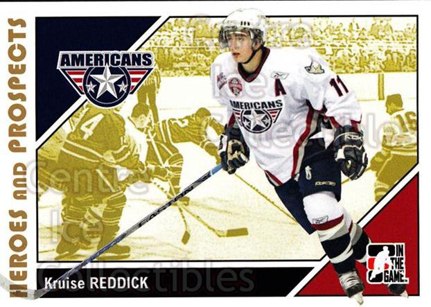 2007-08 ITG Heroes and Prospects #176 Kruise Reddick<br/>22 In Stock - $1.00 each - <a href=https://centericecollectibles.foxycart.com/cart?name=2007-08%20ITG%20Heroes%20and%20Prospects%20%23176%20Kruise%20Reddick...&price=$1.00&code=135078 class=foxycart> Buy it now! </a>