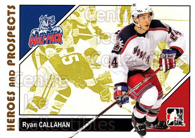 2007-08 ITG Heroes and Prospects #18 Ryan Callahan<br/>22 In Stock - $1.00 each - <a href=https://centericecollectibles.foxycart.com/cart?name=2007-08%20ITG%20Heroes%20and%20Prospects%20%2318%20Ryan%20Callahan...&price=$1.00&code=135081 class=foxycart> Buy it now! </a>