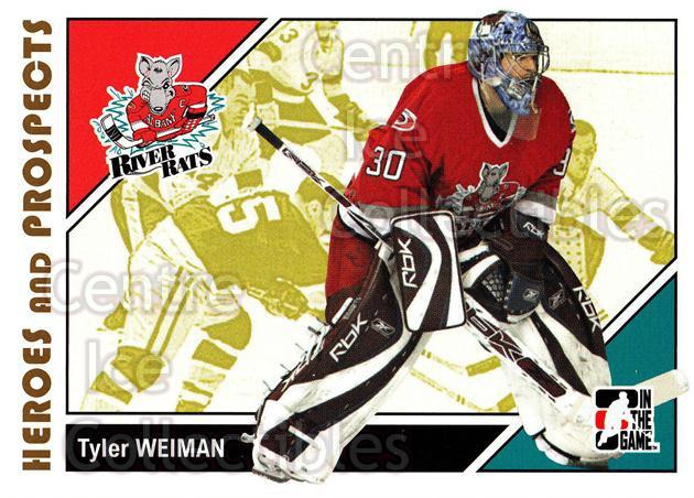 2007-08 ITG Heroes and Prospects #42 Tyler Weiman<br/>19 In Stock - $1.00 each - <a href=https://centericecollectibles.foxycart.com/cart?name=2007-08%20ITG%20Heroes%20and%20Prospects%20%2342%20Tyler%20Weiman...&price=$1.00&code=135114 class=foxycart> Buy it now! </a>
