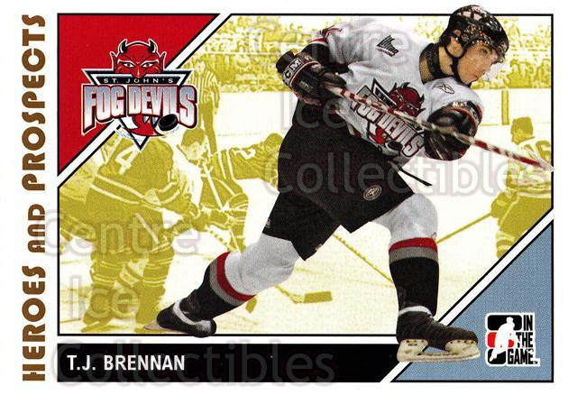 2007-08 ITG Heroes and Prospects #46 TJ Brennan<br/>20 In Stock - $1.00 each - <a href=https://centericecollectibles.foxycart.com/cart?name=2007-08%20ITG%20Heroes%20and%20Prospects%20%2346%20TJ%20Brennan...&price=$1.00&code=135118 class=foxycart> Buy it now! </a>