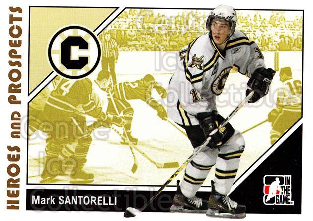 2007-08 ITG Heroes and Prospects #66 Mark Santorelli<br/>16 In Stock - $1.00 each - <a href=https://centericecollectibles.foxycart.com/cart?name=2007-08%20ITG%20Heroes%20and%20Prospects%20%2366%20Mark%20Santorelli...&price=$1.00&code=135140 class=foxycart> Buy it now! </a>