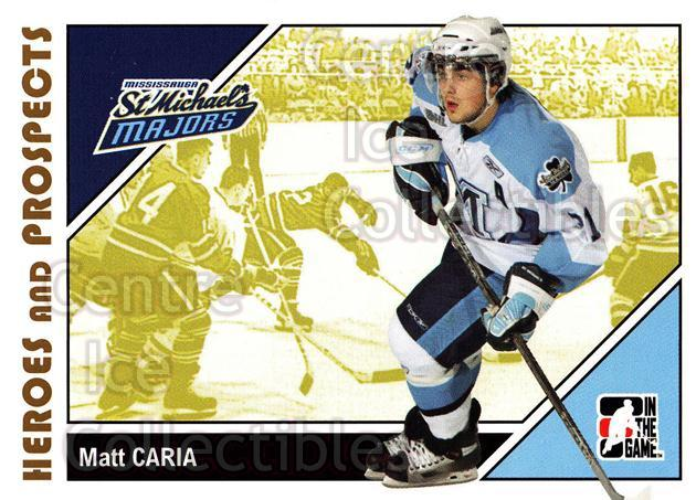 2007-08 ITG Heroes and Prospects #75 Matt Caria<br/>21 In Stock - $1.00 each - <a href=https://centericecollectibles.foxycart.com/cart?name=2007-08%20ITG%20Heroes%20and%20Prospects%20%2375%20Matt%20Caria...&price=$1.00&code=135150 class=foxycart> Buy it now! </a>