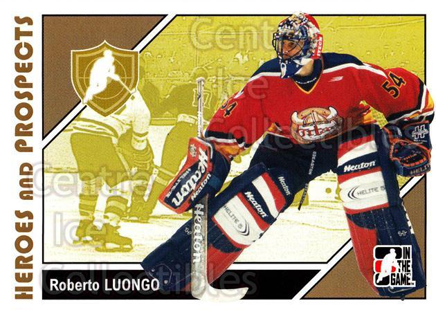 2007-08 ITG Heroes and Prospects #8 Roberto Luongo<br/>21 In Stock - $1.00 each - <a href=https://centericecollectibles.foxycart.com/cart?name=2007-08%20ITG%20Heroes%20and%20Prospects%20%238%20Roberto%20Luongo...&price=$1.00&code=135155 class=foxycart> Buy it now! </a>