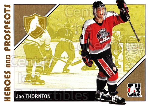 2007-08 ITG Heroes and Prospects #9 Joe Thornton<br/>22 In Stock - $1.00 each - <a href=https://centericecollectibles.foxycart.com/cart?name=2007-08%20ITG%20Heroes%20and%20Prospects%20%239%20Joe%20Thornton...&price=$1.00&code=135164 class=foxycart> Buy it now! </a>