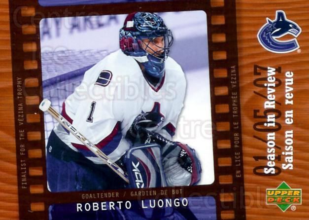 2007-08 McDonalds Upper Deck Season in Review #5 Roberto Luongo<br/>9 In Stock - $3.00 each - <a href=https://centericecollectibles.foxycart.com/cart?name=2007-08%20McDonalds%20Upper%20Deck%20Season%20in%20Review%20%235%20Roberto%20Luongo...&quantity_max=9&price=$3.00&code=135377 class=foxycart> Buy it now! </a>