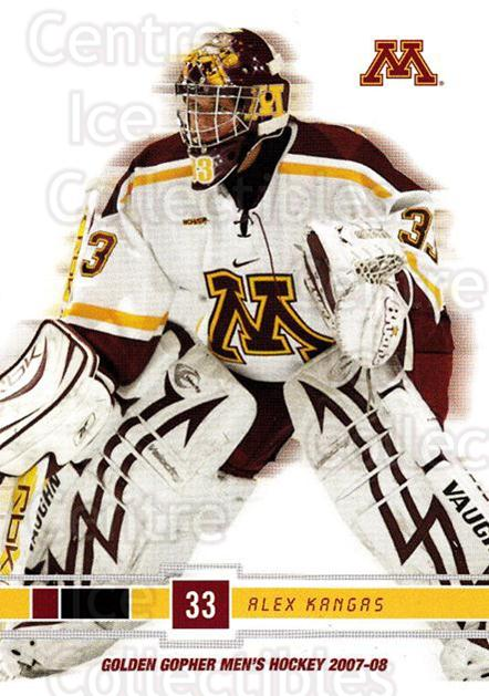 2007-08 Minnesota Golden Gophers #14 Alex Kangas<br/>1 In Stock - $3.00 each - <a href=https://centericecollectibles.foxycart.com/cart?name=2007-08%20Minnesota%20Golden%20Gophers%20%2314%20Alex%20Kangas...&quantity_max=1&price=$3.00&code=135432 class=foxycart> Buy it now! </a>