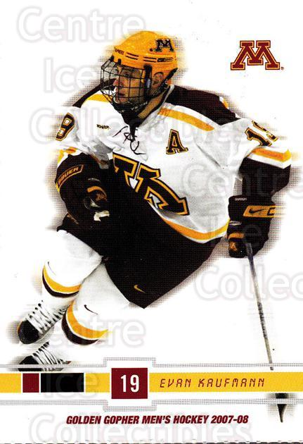 2007-08 Minnesota Golden Gophers #15 Evan Kaufmann<br/>1 In Stock - $3.00 each - <a href=https://centericecollectibles.foxycart.com/cart?name=2007-08%20Minnesota%20Golden%20Gophers%20%2315%20Evan%20Kaufmann...&quantity_max=1&price=$3.00&code=135433 class=foxycart> Buy it now! </a>