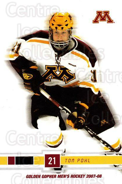 2007-08 Minnesota Golden Gophers #18 Tom Pohl<br/>4 In Stock - $3.00 each - <a href=https://centericecollectibles.foxycart.com/cart?name=2007-08%20Minnesota%20Golden%20Gophers%20%2318%20Tom%20Pohl...&quantity_max=4&price=$3.00&code=135436 class=foxycart> Buy it now! </a>
