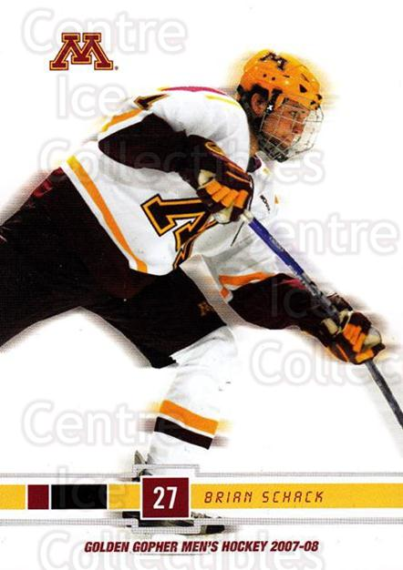 2007-08 Minnesota Golden Gophers #19 Brian Schack<br/>4 In Stock - $3.00 each - <a href=https://centericecollectibles.foxycart.com/cart?name=2007-08%20Minnesota%20Golden%20Gophers%20%2319%20Brian%20Schack...&quantity_max=4&price=$3.00&code=135437 class=foxycart> Buy it now! </a>