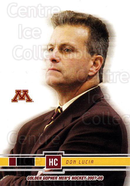 2007-08 Minnesota Golden Gophers #25 Don Lucia<br/>4 In Stock - $3.00 each - <a href=https://centericecollectibles.foxycart.com/cart?name=2007-08%20Minnesota%20Golden%20Gophers%20%2325%20Don%20Lucia...&quantity_max=4&price=$3.00&code=135443 class=foxycart> Buy it now! </a>