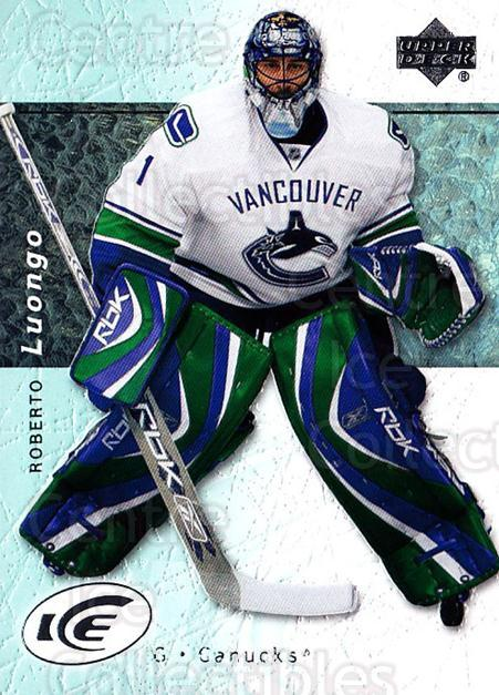 2007-08 UD Ice #83 Roberto Luongo<br/>5 In Stock - $2.00 each - <a href=https://centericecollectibles.foxycart.com/cart?name=2007-08%20UD%20Ice%20%2383%20Roberto%20Luongo...&quantity_max=5&price=$2.00&code=136290 class=foxycart> Buy it now! </a>